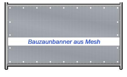 Bauzaunbanner aus Mesh 340 x 175 cm